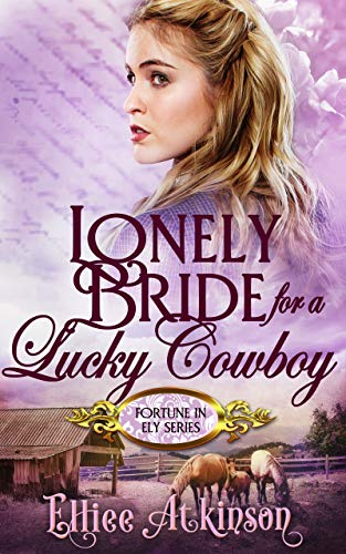 Pdf Romance Lonely Bride For A Lucky Cowboy (Fortune In Ely Series)