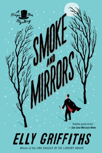 Smoke and Mirrors (Magic Men Mysteries) (Christmas Best Pantomimes)