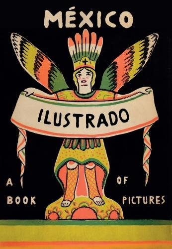 Mexico Illustrated 1920–1950