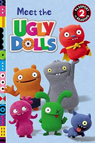 Uglydoll Pop - UglyDolls: Meet the UglyDolls (Passport to Reading Level 2)