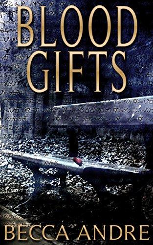 Blood Gifts (A Final Formula Story) (Free Alchemy Books)
