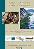 Protocolos para o monitoramento de habitats bentônicos costeiros (Portuguese Edition)