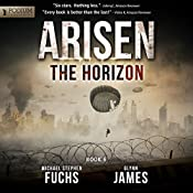 The Horizon: Arisen, Book 6 | Michael Stephen Fuchs, Glynn James