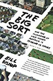 The Big Sort 1st Edition