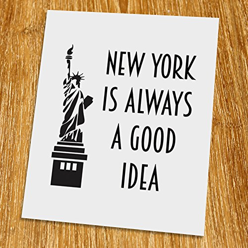 New York is always a good idea Print (Unframed), Typography Art, Scandinavian Wall Decor, Inspirational Poster, Motivated Quote, Black and White, 8x10