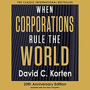 When Corporations Rule the World Audiobook