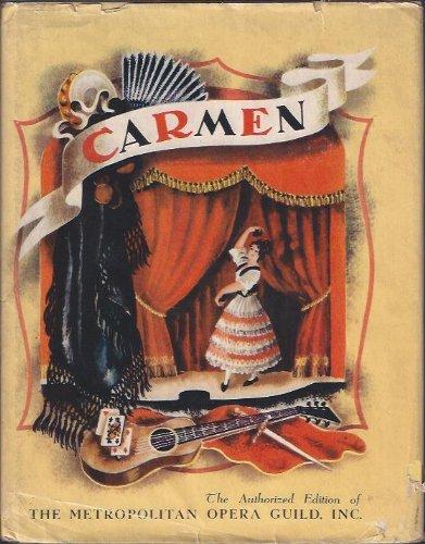 Carmen : The Story of Bizet's Opera