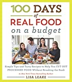 The author of the phenomenal bestselling 100 Days of Real Food series addresses the most common concern of her readers—how to cut out processed food on a tight budget—in this full-color cookbook with shopping lists and prices for each recipe.   Mi...
