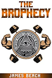 The Brophecy
