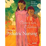 Principles of Pediatric Nursing: Caring for Children Plus MyNursingLab with Pearson eText -- Access Card Package (6th Edition) by Jane W. Ball (2014-11-27)