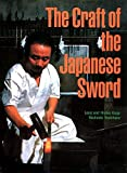 [(The Craft of the Japanese Sword)] [Author: Leon Kapp] published on (November, 2012)