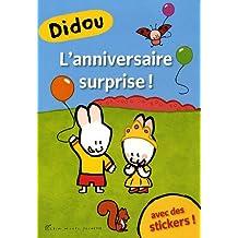 Didou: L'anniversaire surprise ! (avec des autocollants)
