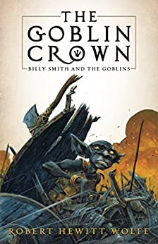 Download PDF The Goblin Crown - Billy Smith and the Goblins, Book 1