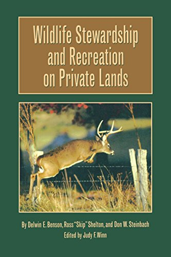 (Wildlife Stewardship and Recreation on Private Lands (Texas A&M University Agriculture)