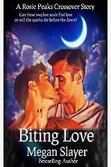Biting Love: A Rosie Peaks Crossover Novel
