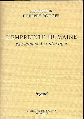 Livres gratuits en ligne L'empreinte humaine : De l'éthique à la génétique epub pdf