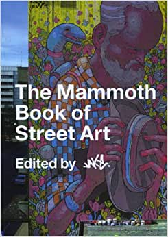 the mammoth book of street art jake amazon com mx libros