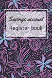 Savings account Register book: Simple checkbook ledger | banking ledger book | savings ledger | Check Log Book personal | Checking Account Transaction Register | 110 pages - 6 x 9 inches
