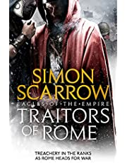 Traitors of Rome: Eagles of the Empire 18: Roman army heroes Cato and Macro face treachery in the ranks