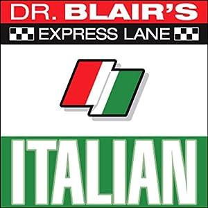Dr. Blair's Express Lane Italian Audiobook