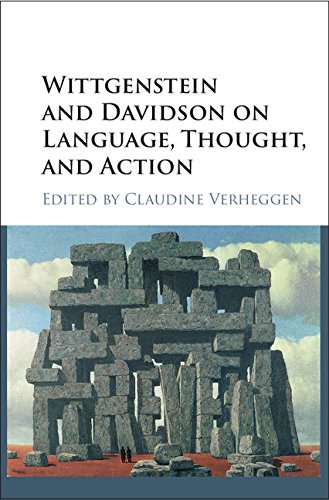Wittgenstein and Davidson on Language, Thought, and Action by Cambridge University Press