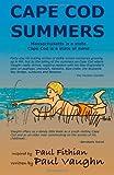 Cape Cod Summers, Paul Fithian Vaughn, 1553956478