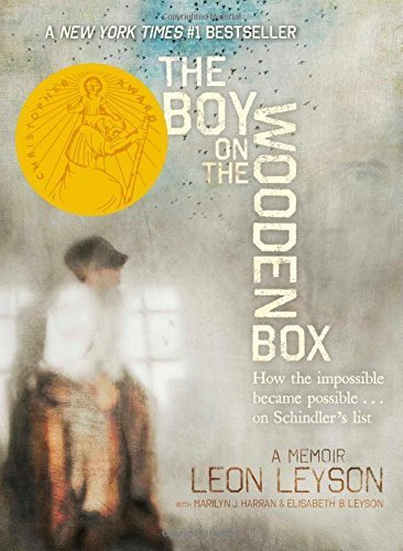 The Boy on the Wooden Box: How the Impossible Became Possible . . . on Schindler's List by Leyson, Leon (2013) Hardcover (The Boy On The Wooden Box Author)
