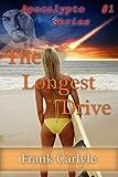 The Longest Drive (Apocalypto Book 1)