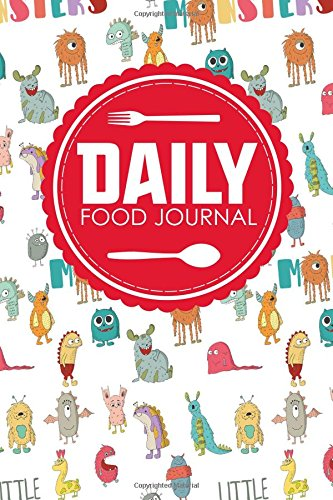 Daily Food Journal: Diet Food Journal, Food Journal Log, My Daily Food Diary, Space For Meals, Amounts, Calories, Body Weight, Exercise & Calories Cover (Daily Food Journals) (Volume 51)