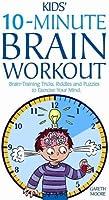 Kids' 10-minute Brain Workout: Brain-Training