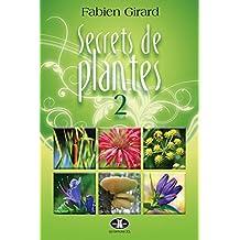 Secrets de plantes 2 (French Edition)