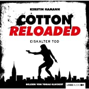 Eiskalter Tod (Cotton Reloaded 20) | Kerstin Hamann