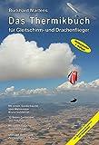 Das Thermikbuch für Gleitschirm- und Drachenflieger 4. Auflage