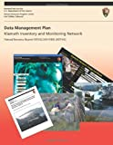 Data Management Plan Klamath Inventory and Monitoring Network, National Park Service Staff, 1491098244