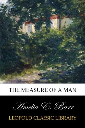 Read Online The Measure of a Man PDF