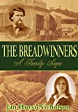 Book cover image for The Breadwinners (A Family Saga of Love, Lust and Revenge)