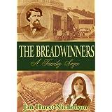 The Breadwinners (A Family Saga of Love, Lust and Betrayal) ~ Jan Hurst-Nicholson