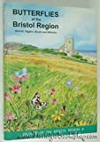 img - for The Butterflies of the Bristol Region: The Wildlife of the Bristol Region: 2 by Ray Barnett (2003-07-01) book / textbook / text book
