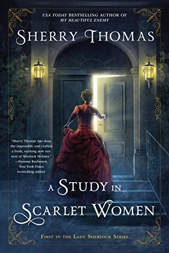 A Study In Scarlet Women (The Lady Sherlock Series Book 1)
