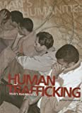 Human Trafficking, Thom Winckelmann, 1602179786