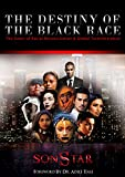 img - for THE DESTINY OF THE BLACK RACE 2nd edition: The Dawn of Racial Reconciliation and Global Transformation book / textbook / text book