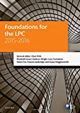 Foundations for the LPC 2015-16 (Blackstone Legal Practice Course Guide)