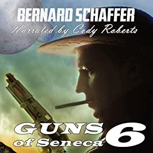 Guns of Seneca 6 Audiobook