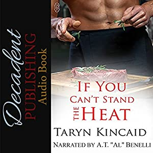 If You Can't Stand the Heat Audiobook