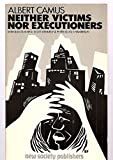 img - for Neither Victims Nor Executioners book / textbook / text book
