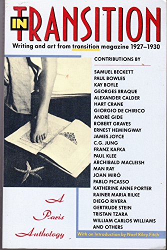 In Transition: A Paris Anthology- Writing and art from Transition magazine 1927-1930