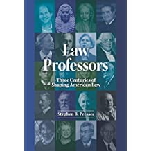 Law Professors: Three Centuries of Shaping American Law (Career Guides)