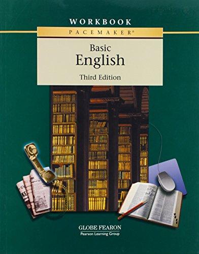 Globe Fearon Basic English Pacemaker Workbook: 3rd Edition (PACEMAKER BASIC ENGLISH)