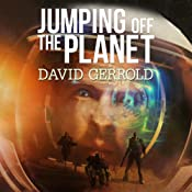 Jumping Off the Planet: Starsiders, Book 1 | David Gerrold
