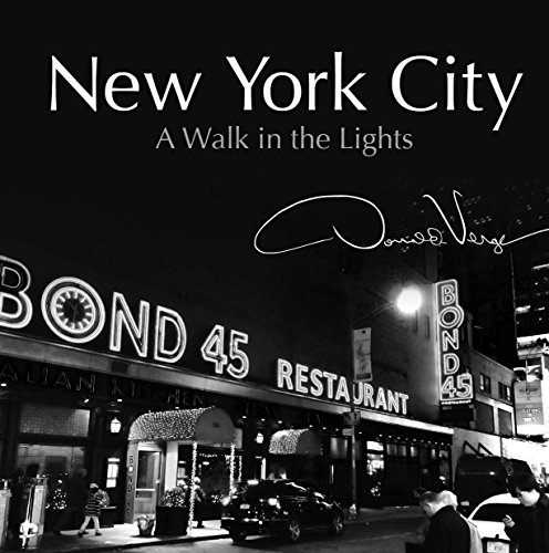New York City: A Walk in the Lights